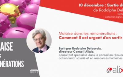 """Aperçu exclusif du livre """"Malaise dans les rémunérations"""" écrit par Rodolphe Delacroix"""